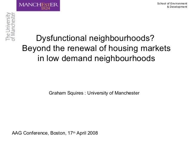 Dysfunctional neighbourhoods. beyond the renewal of housing markets in low demand neighbourhoods