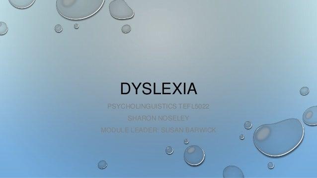 Dyslexia psycholingustics tefl5022 seminar presentation march 2014
