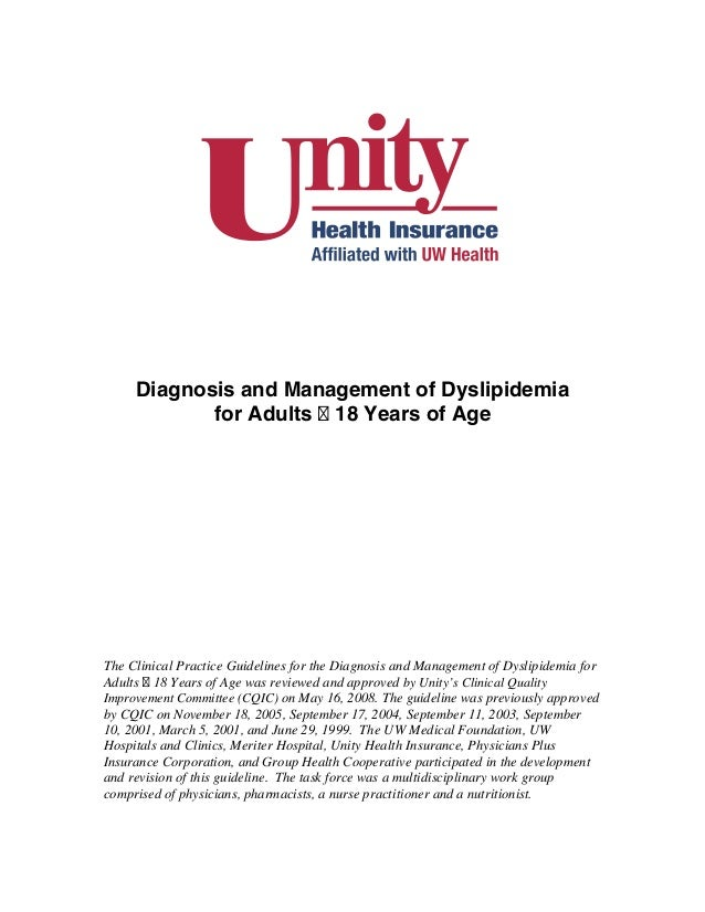 Diagnosis and Management of Dyslipidemia            for Adults 18 Years of AgeThe Clinical Practice Guidelines for the Dia...