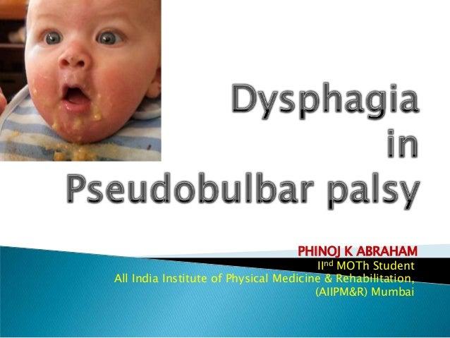 Dysphagia in pseudobulbar palsy