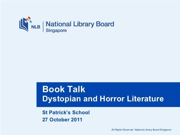 St Patrick's School  27 October 2011  Book Talk Dystopian and Horror Literature
