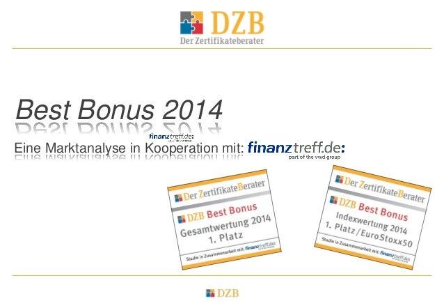 Best Bonus 2014 Eine Marktanalyse in Kooperation mit:
