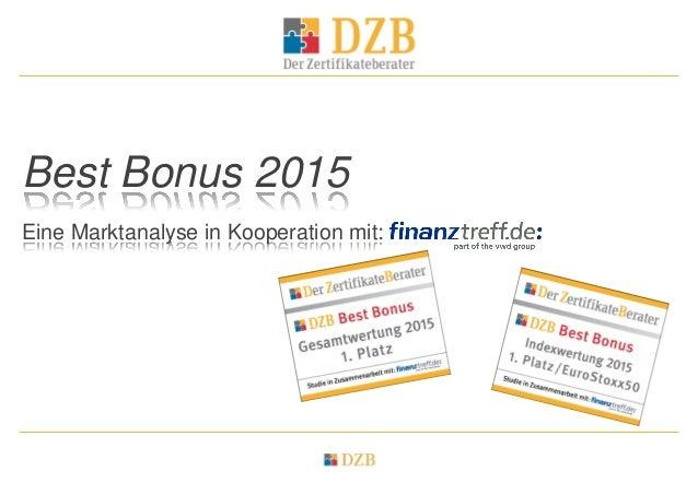 Best Bonus 2015 Eine Marktanalyse in Kooperation mit: