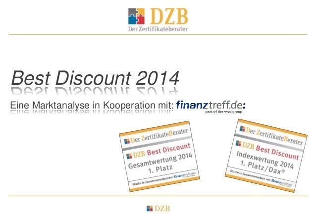Best Discount 2014 Eine Marktanalyse in Kooperation mit: