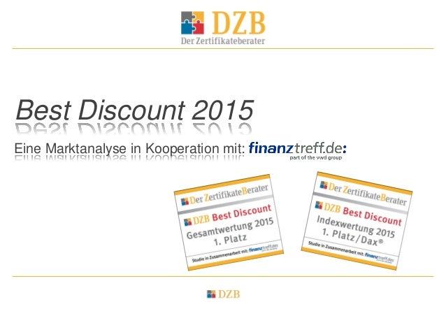 Best Discount 2015 Eine Marktanalyse in Kooperation mit: