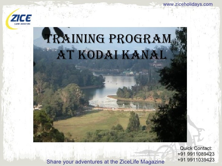 Training Programme  for 9th and 11th Graders at Kodai Kanal Organised by Zice Holidays.
