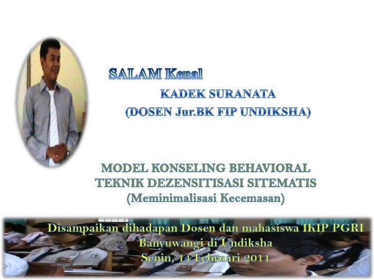 Model Konseling Behavioral teknik Dezensitisasi Sistematis