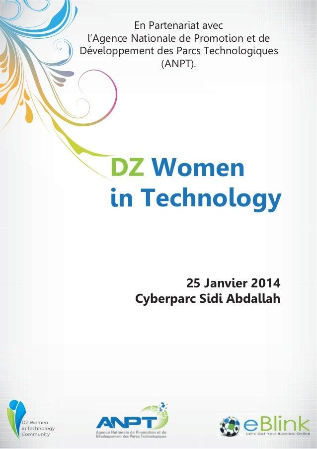 En Partenariat avec l'Agence Nationale de Promotion et de Développement des Parcs Technologiques (ANPT).  DZ Women in Tech...