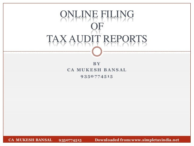 B Y C A M U K E S H B A N S A L 9 3 5 0 7 7 4 5 1 5 CA MUKESH BANSAL 9350774515 Downloaded from:www.simpletaxindia.net ONL...