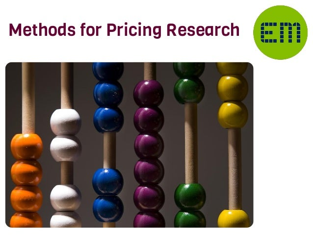 Methods for Pricing Research
