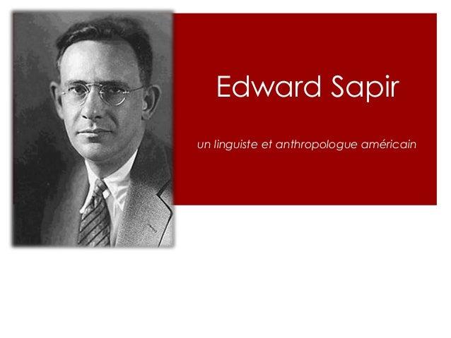 Edward Sapir un linguiste et anthropologue américain
