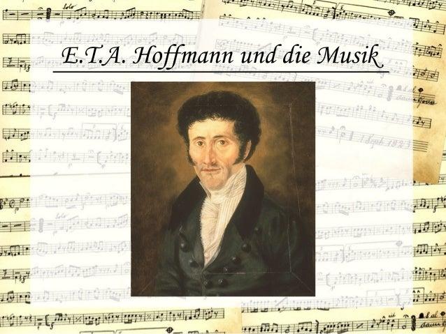 E.T.A. Hoffmann und die Musik
