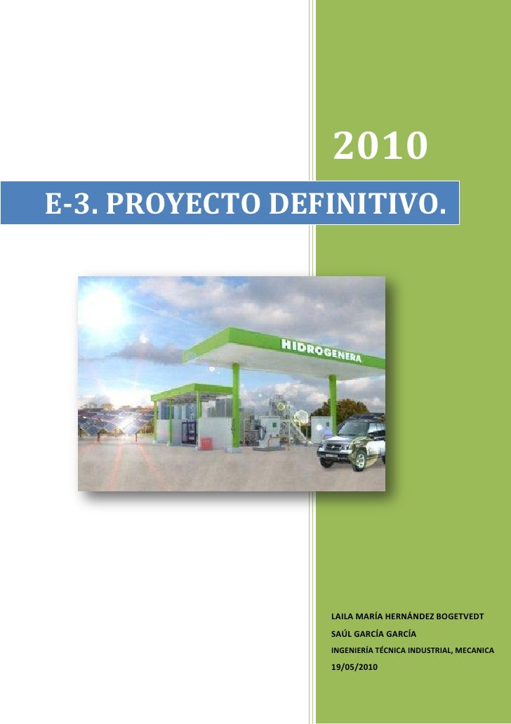 2010 E-3. PROYECTO DEFINITIVO.                      LAILA MARÍA HERNÁNDEZ BOGETVEDT                  SAÚL GARCÍA GARCÍA   ...