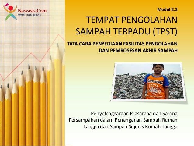 Tempat Pengolahan Sampah Terpadu (TPST)