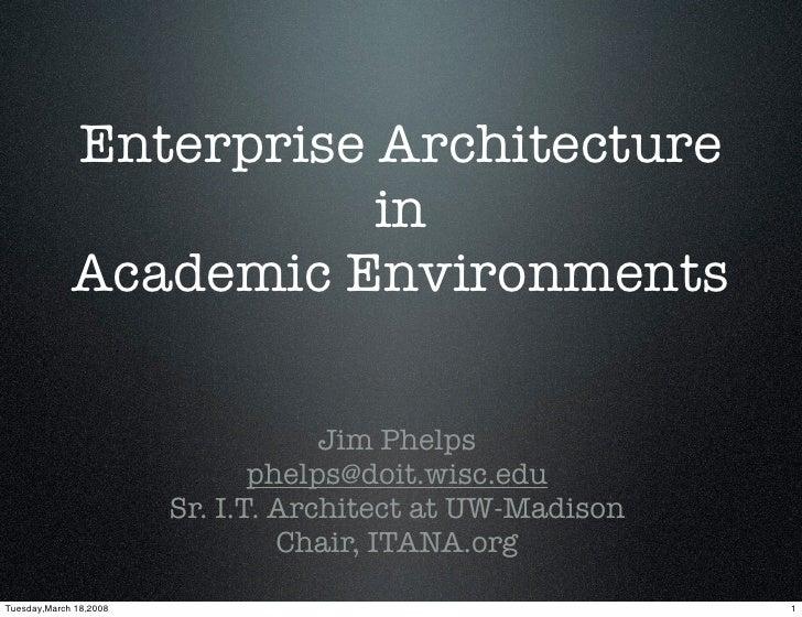 Enterprise Architecture                         in              Academic Environments                                     ...