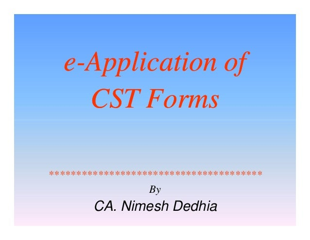 E-Application of CST Forms