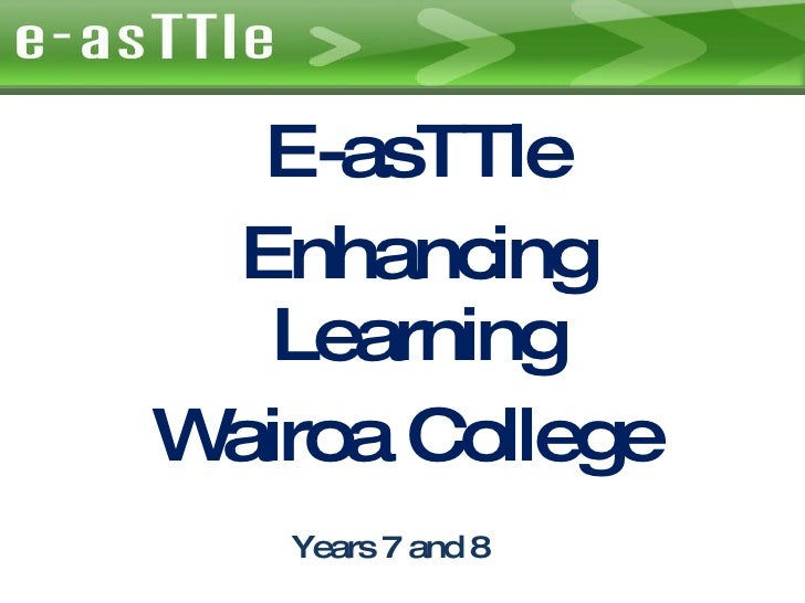 Years 7 and 8 E-asTTle Enhancing Learning Wairoa College