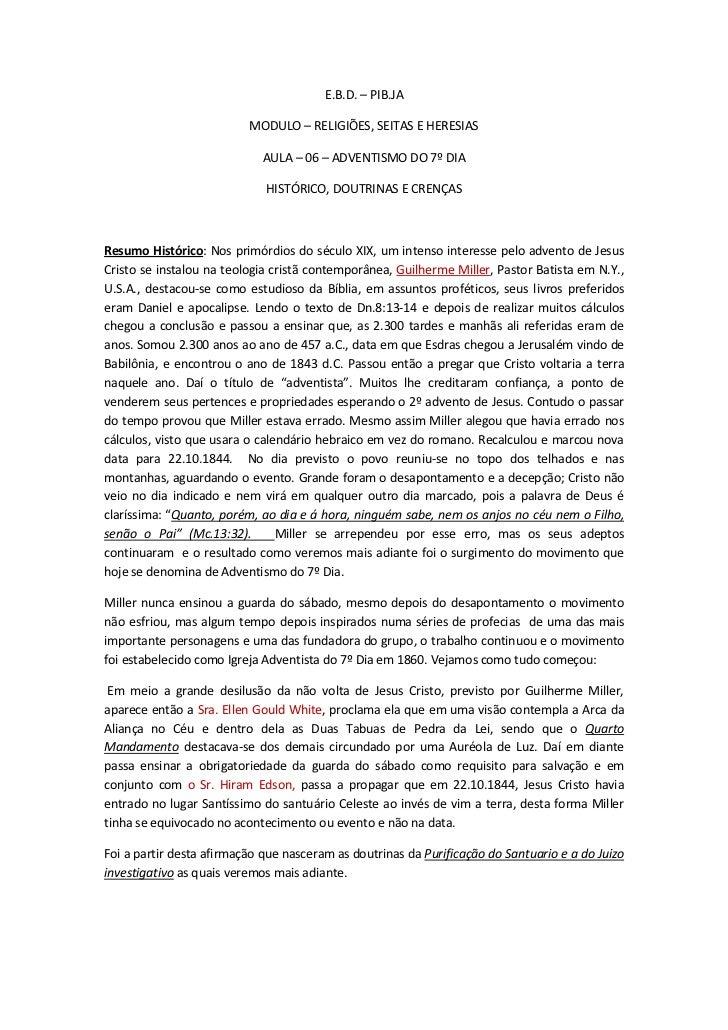 E.B.D. – PIB.JA                          MODULO – RELIGIÕES, SEITAS E HERESIAS                            AULA – 06 – ADVE...