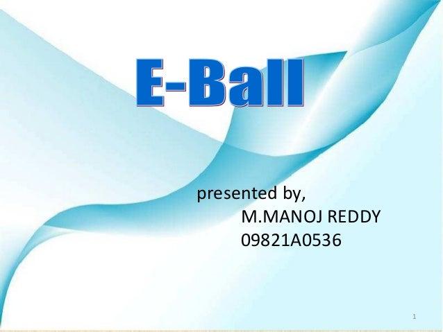 E ball technology ppt b