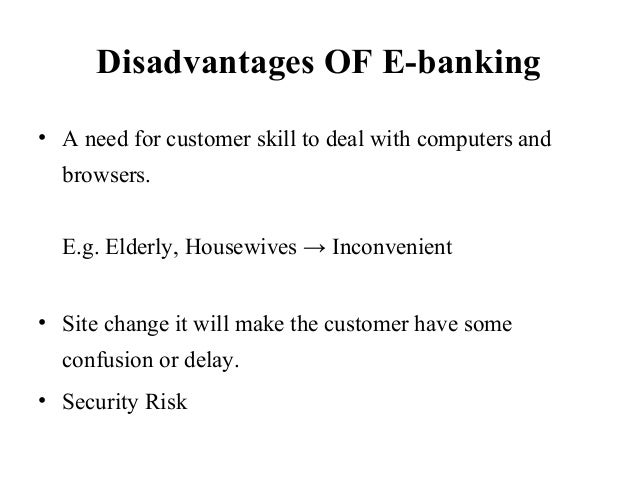 importance of and benefits of e banking Free essays on importance of internet in banking  e banking: e banking  benefits of information technology to the banking sector.