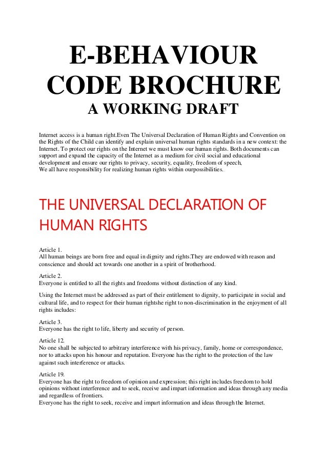 E-BEHAVIOUR CODE BROCHURE A WORKING DRAFT Internet access is a human right.Even The Universal Declaration of Human Rights ...