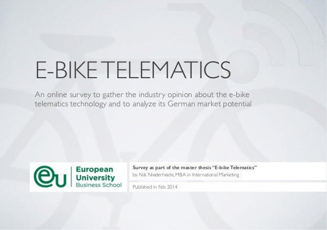 E-BIKETELEMATICS An online survey to gather the industry opinion about the e-bike telematics technology and to analyze its...