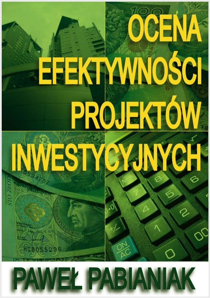 Ocena Efektywności Projektów Inwestycyjnych - ebook