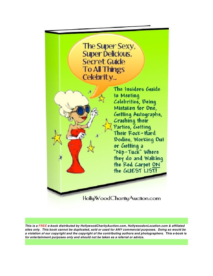 This is a FREE e-book distributed by HollywoodCharityAuction.com, HollywoodonLocation.com & affiliated sites only. This bo...