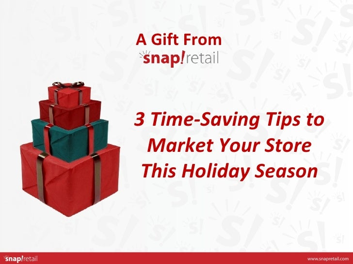 3 Time-Saving Tips to Market Your Store This Holiday Season
