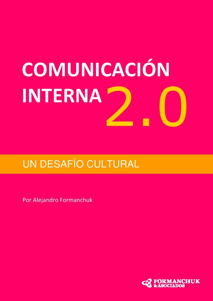 Comunicación interna 2.0 - Un Desafío Cultural