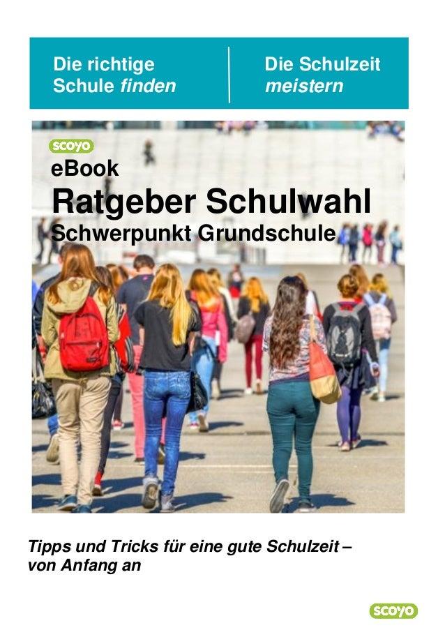 Die richtige Die Schulzeit Schule finden meistern Tipps und Tricks für eine gute Schulzeit – von Anfang an eBook Ratgeber ...