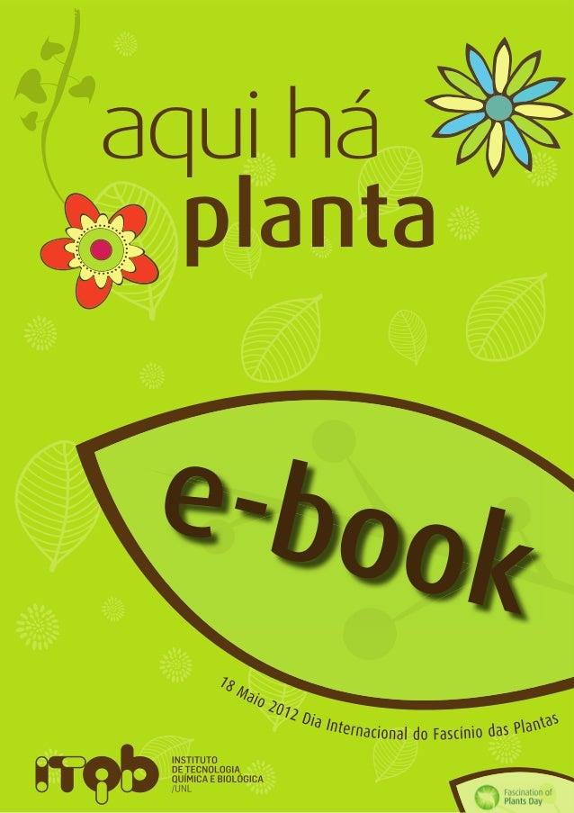 E-book aqui há planta 18 Maio 2012  Dia International do Fascino das Plantas