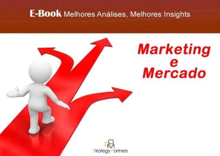 E-Book Marketing e Mercado DOM Strategy Partners 2011| 1