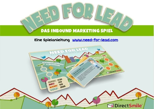 DAS INBOUND MARKETING SPIEL Eine Spielanleitung www.need-for-lead.com