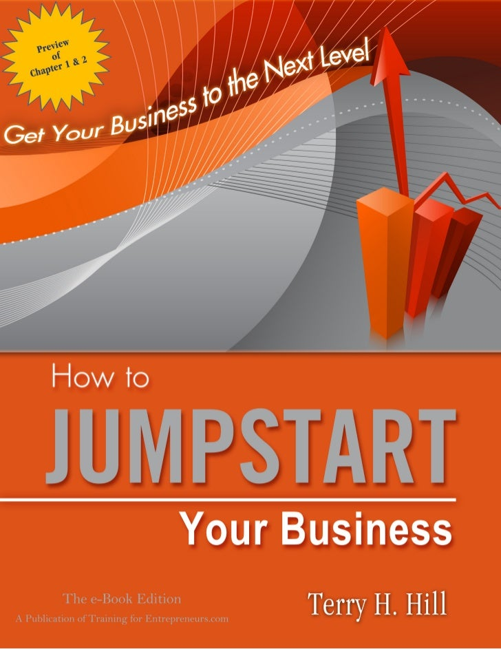 THE E-BOOK EDITION OF        How to Jumpstart Your Business                                              By               ...