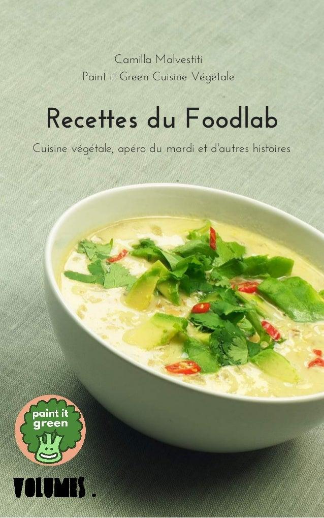 OCT12 14 RecettesduFoodlab Cuisinevégétale,apérodumardietd'autreshistoires CamillaMalvestiti PaintitGreenCui...