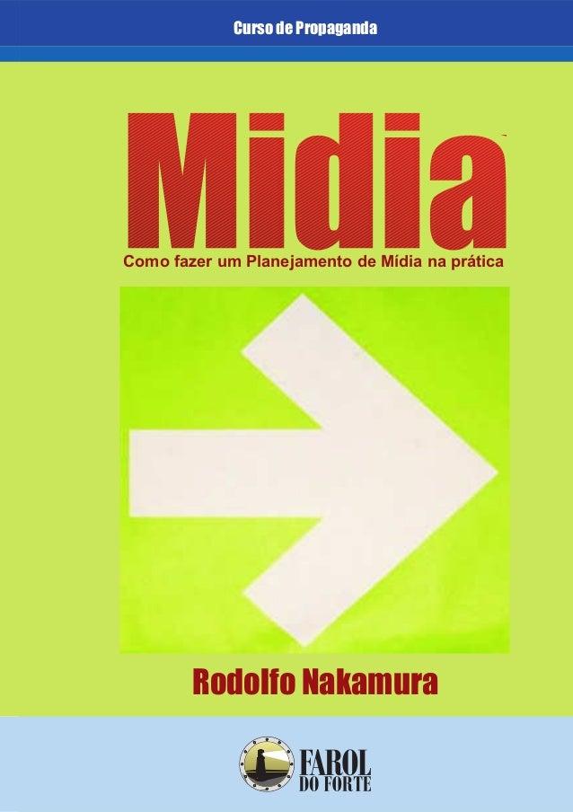 Curso de PropagandaComo fazer um Planejamento de Mídia na práticaRodolfo Nakamura