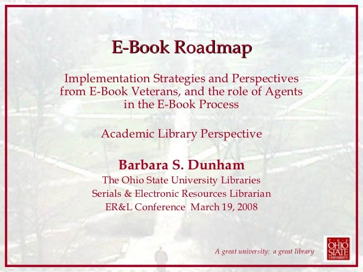 E-Book Roadmap Implementation Strategies and Perspectives from E-Book Veterans, and the role of Agents in the E-Book Proce...