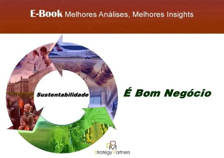 E-Book Sustentabilidade É Bom Negócio DOM Strategy Partners 2011 | 1