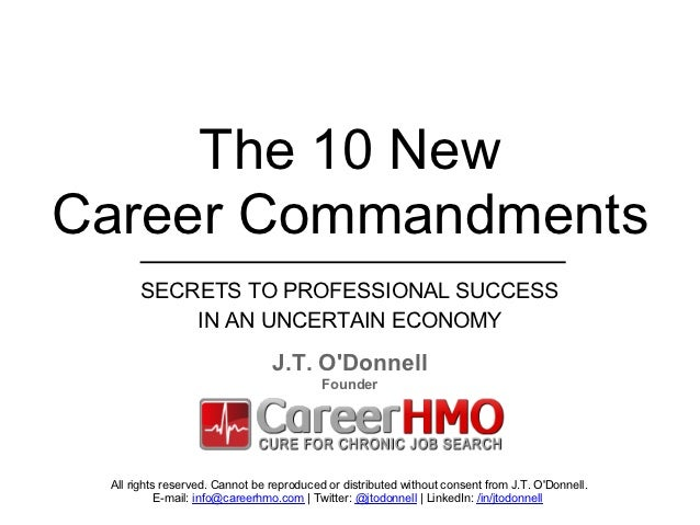 The 10 NEW Career Commandments     The 10 NewCareer Commandments      SECRETS TO PROFESSIONAL SUCCESS          IN AN UNCER...
