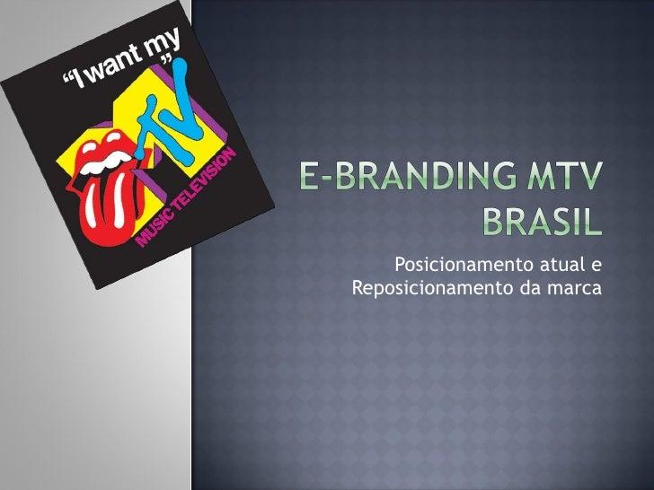 E-Branding Mtv Brasil _ Trabalho da pós mkt. digital