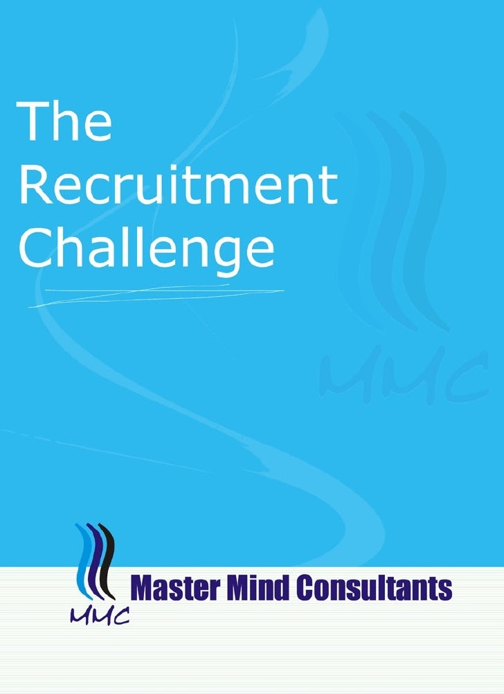 Master Mind Consultants (MMC) is a young, vibrant and fastgrowing recruitment consultant with offices in Delhi and Mum-bai...