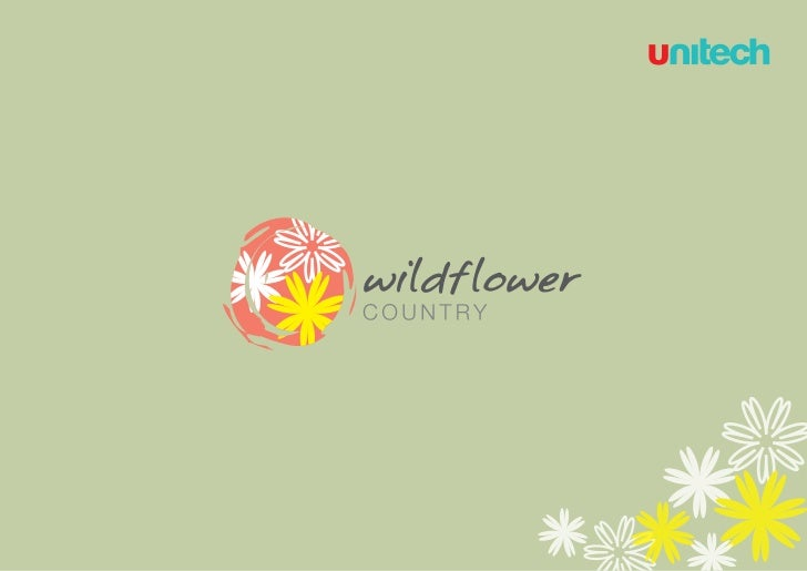Unitech wildflower country call 9540110008 for confirmed booking