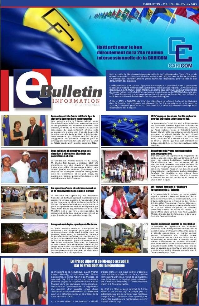 E-BULLETIN – Vol. 1 No. 10 • Février 2013 Haïti accueille la 24e réunion intersessionnelle de la Conférence des Chefs d'Et...
