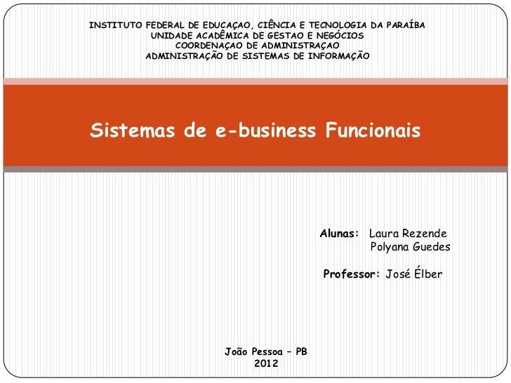 INSTITUTO FEDERAL DE EDUCAÇAO, CIÊNCIA E TECNOLOGIA DA PARAÍBA           UNIDADE ACADÊMICA DE GESTAO E NEGÓCIOS           ...