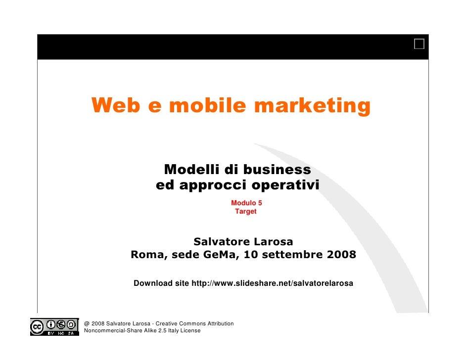 Web e mobile marketing                            Modelli di business                          ed approcci operativi      ...
