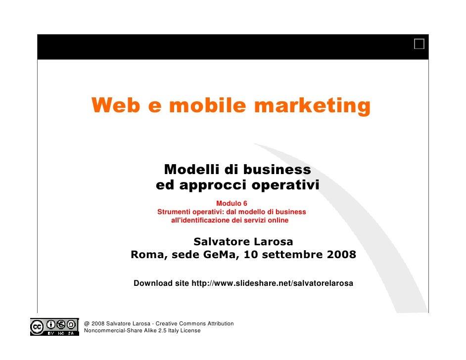 e-Business, e-Marketing And Social Media 2008 Course   Ge Ma Business School   Mod 06   Strumenti e metodi operativi per business e service modeling