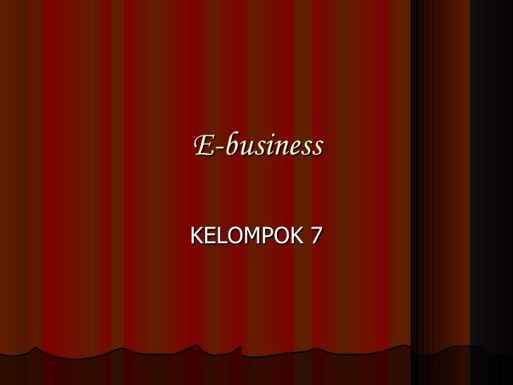 E-business KELOMPOK 7