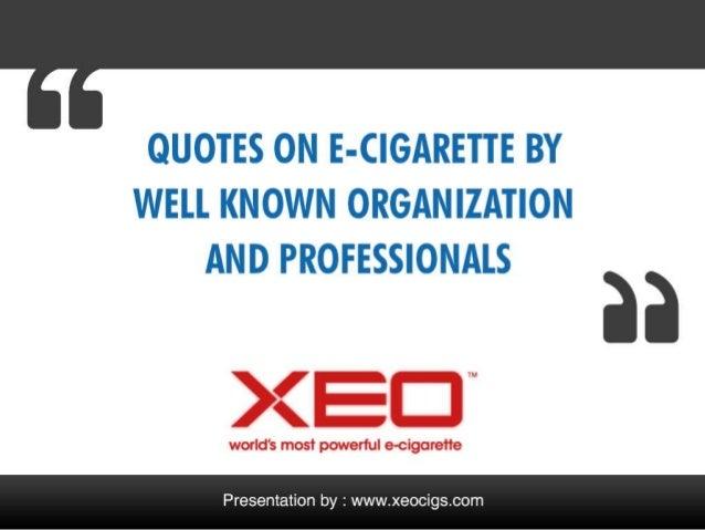 Popular Quotes on E-cigarette