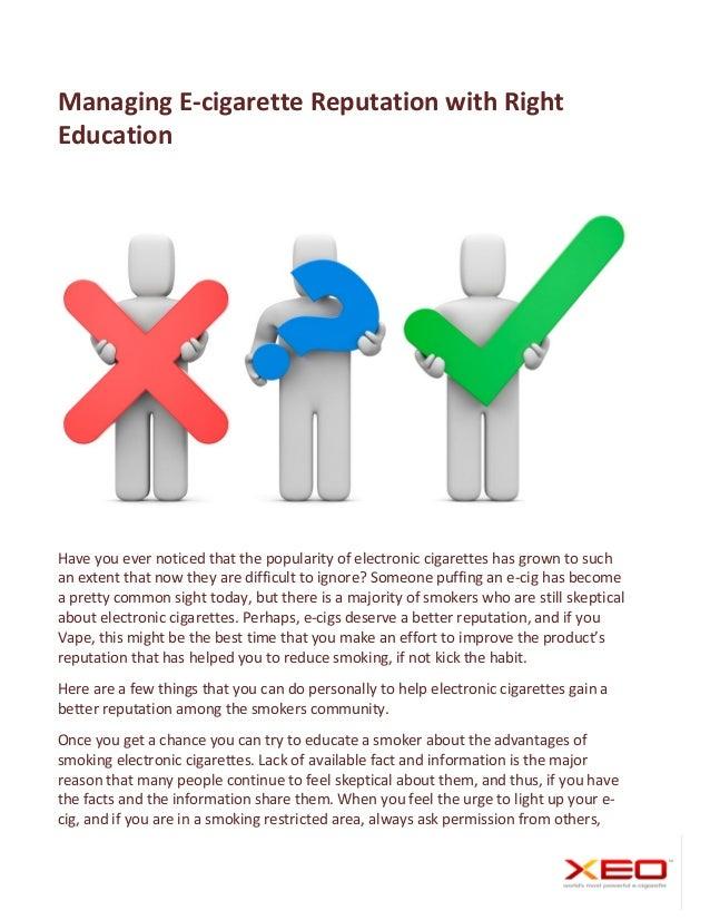 Managing E-cigarette Reputatiom With Right Education